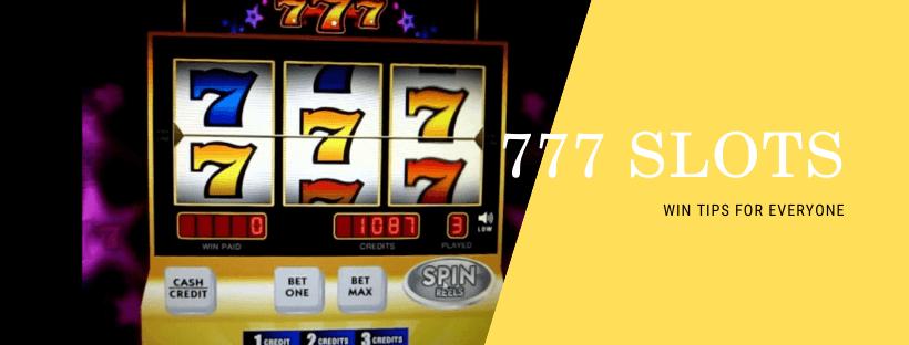 777 Casino Slot Machine For Easy Going Gambling And Win Win Tips